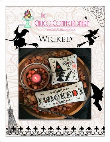 Wicked ~ Calico Confectionery