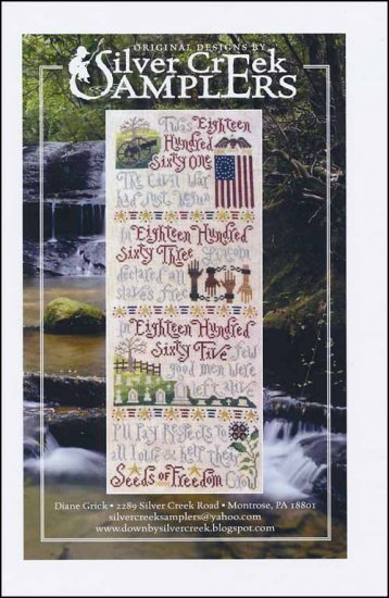 Seeds of Freedom ~ Silver Creek Samplers