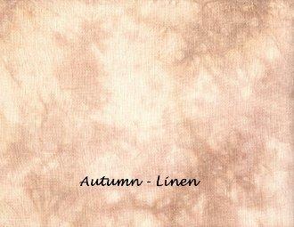 36 ct Autumn Linen ~ UTS