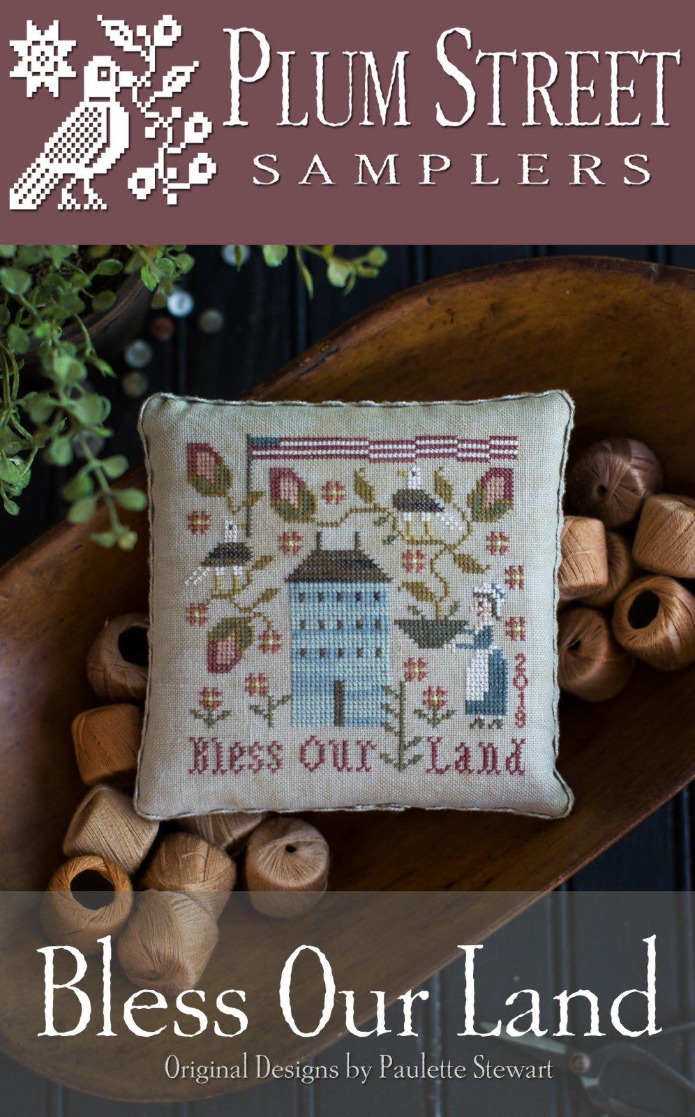 Bless Our Land ~ Plum Street Sampler