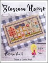 Blossom House ~ Little Stitch Girl