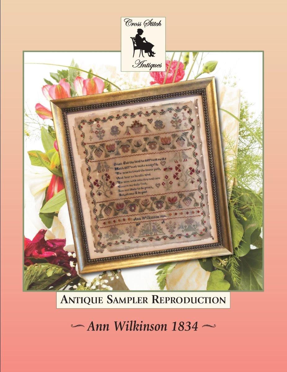 Ann Wilkinson 1834 ~ Cross Stitch Antiques