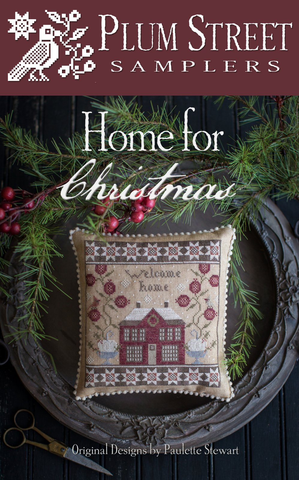 Home for Christmas ~ Plum Street Samplers