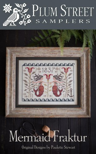 Mermaid Fraktur ~ Plum Street Samplers