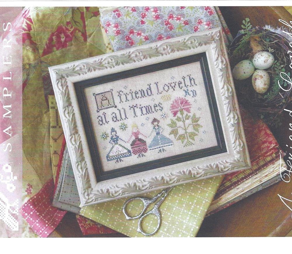 A Friend Loveth ~ Plumstreet Samplers