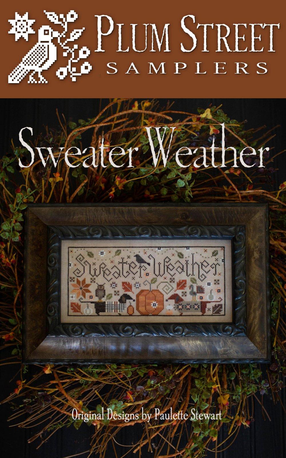 Sweater Weather ~ Plum Street Samplers