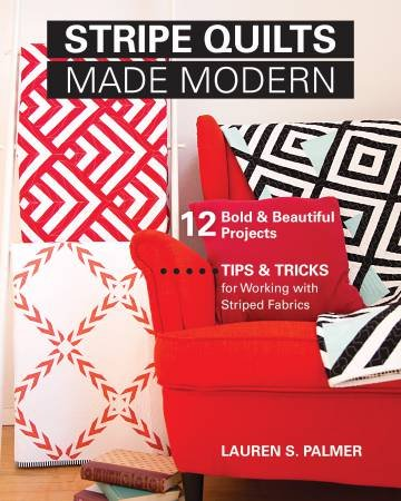 Stripe Quilts Made Modern - Softcover