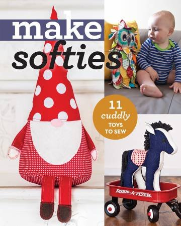Make Softies 10 Cuddly Toys to Sew - Softcover