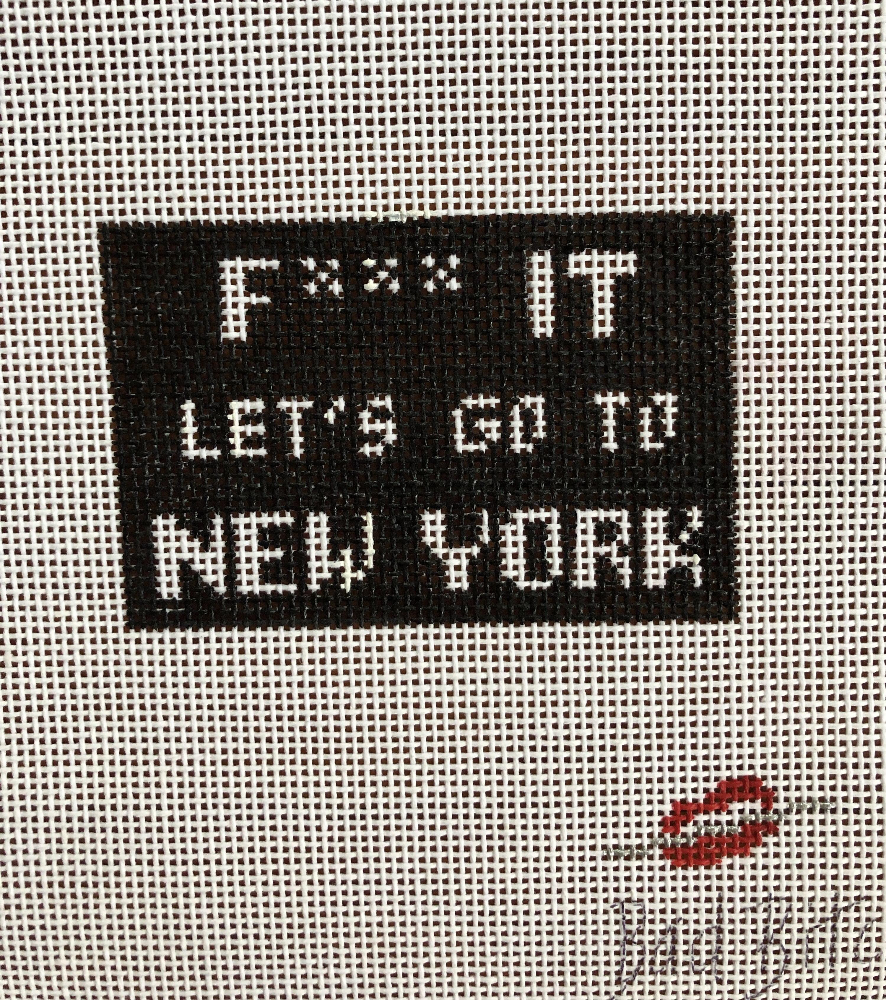 F*** it...let's go to New York by Bad Bitch Needlepoint