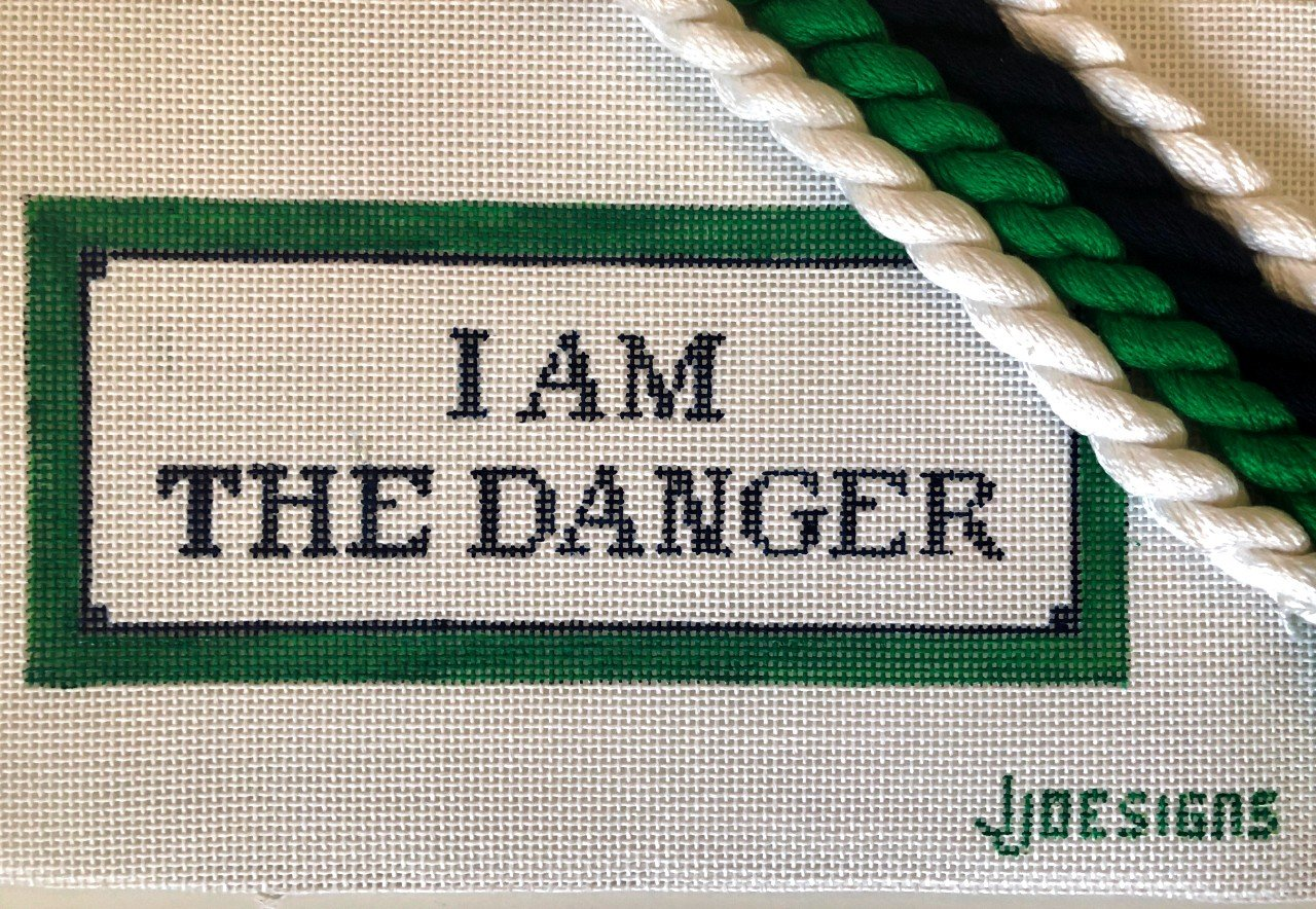 JJ Designs - I am the Danger