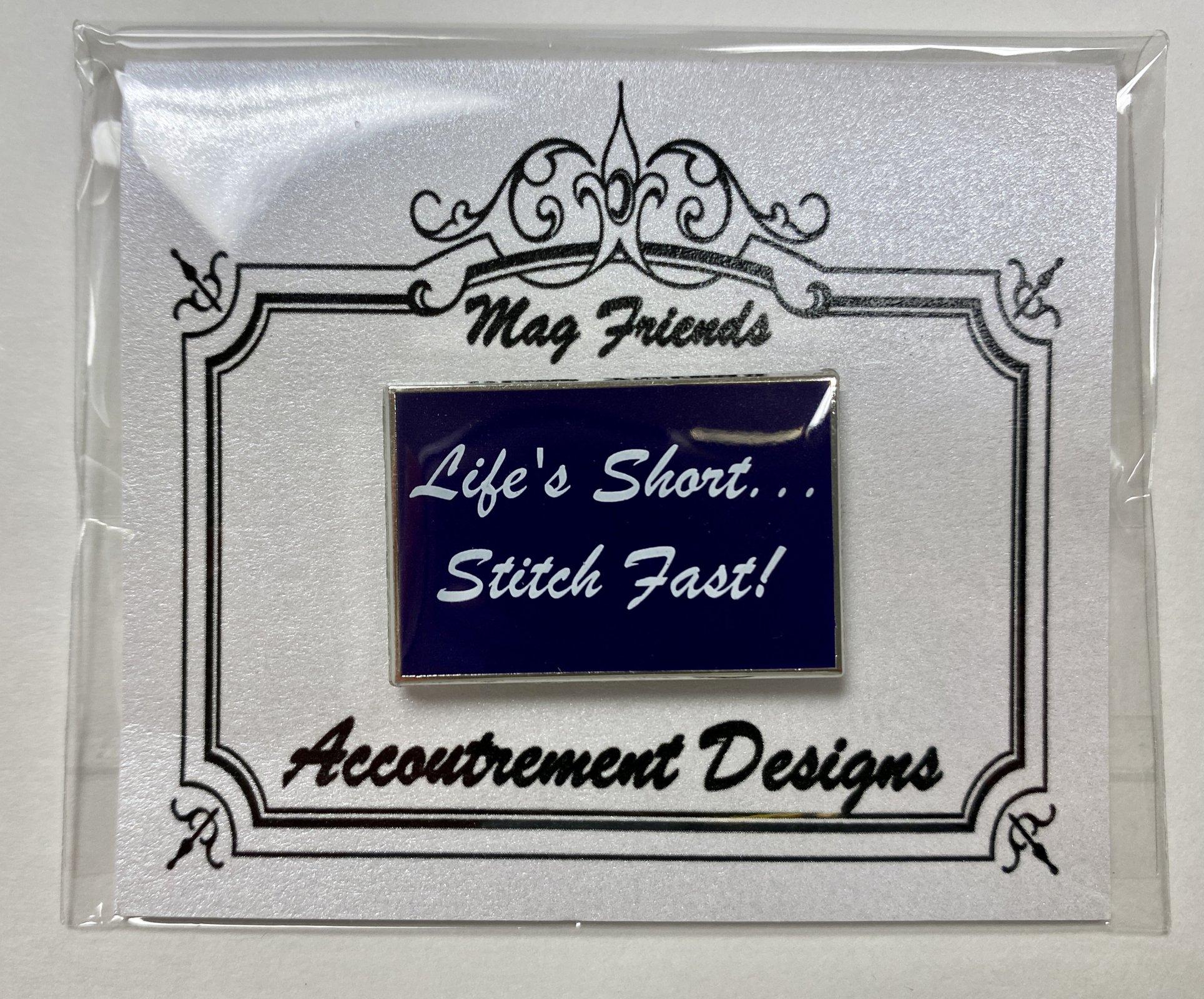life's short... magnet