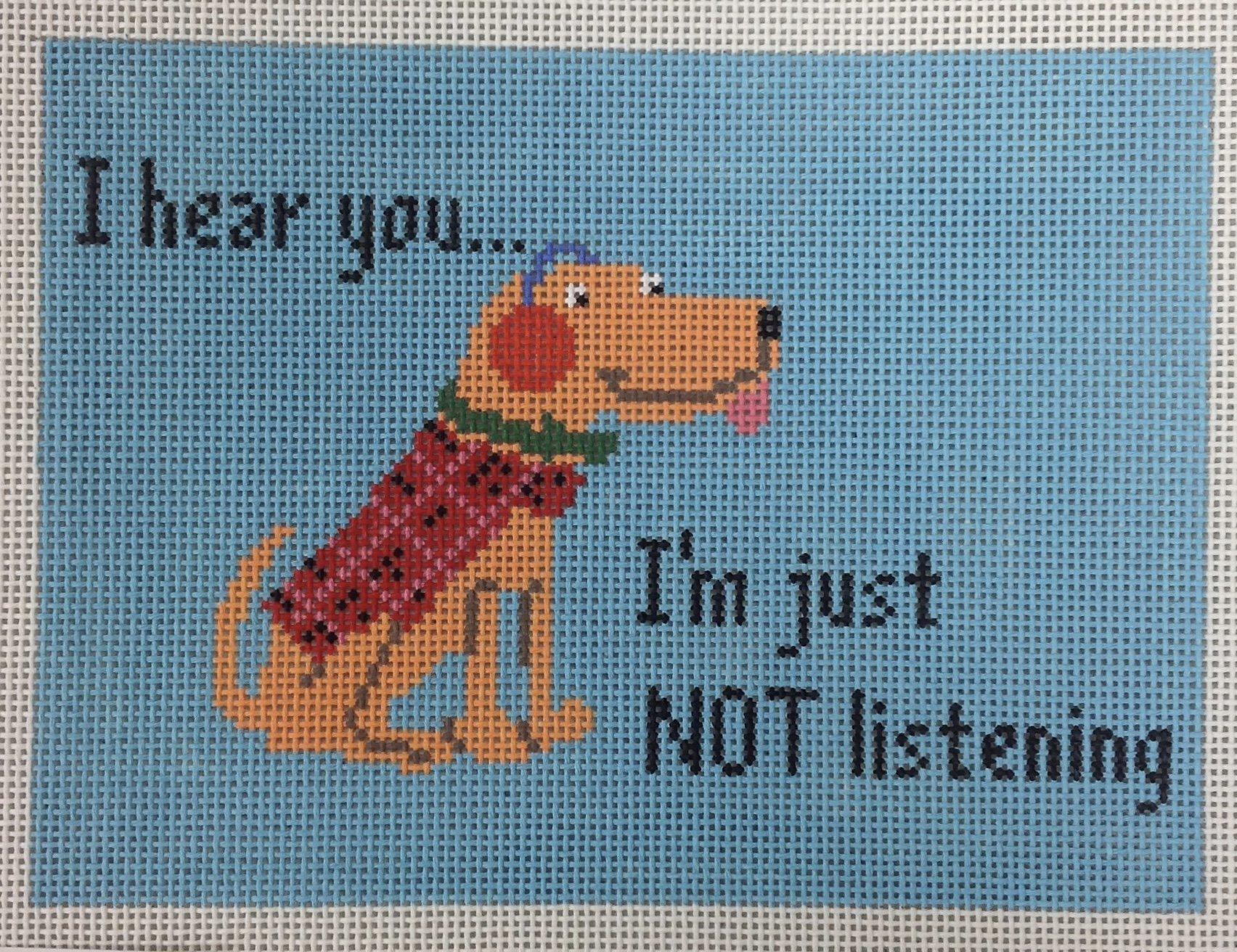 not listening...