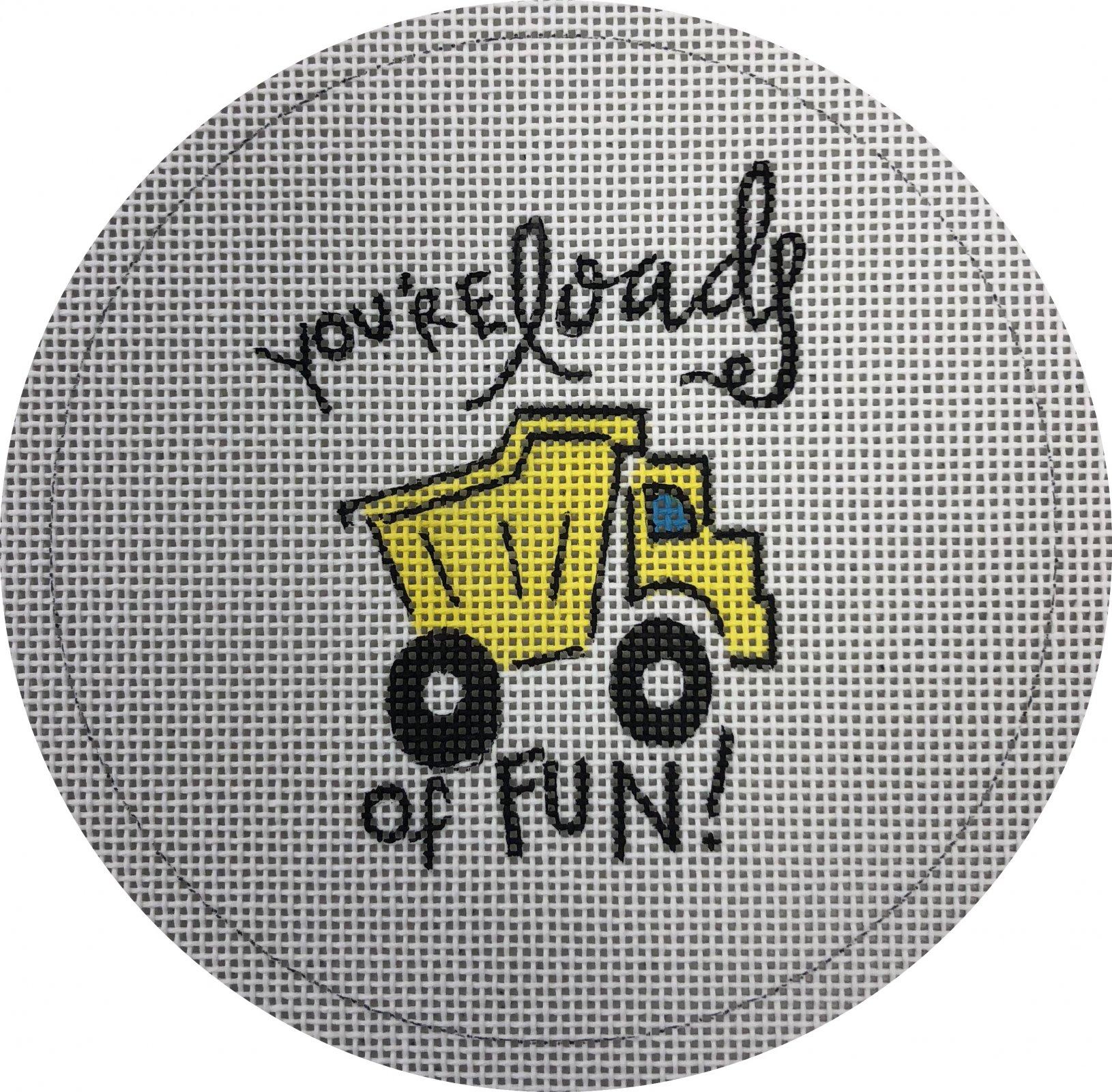 you're loads of fun