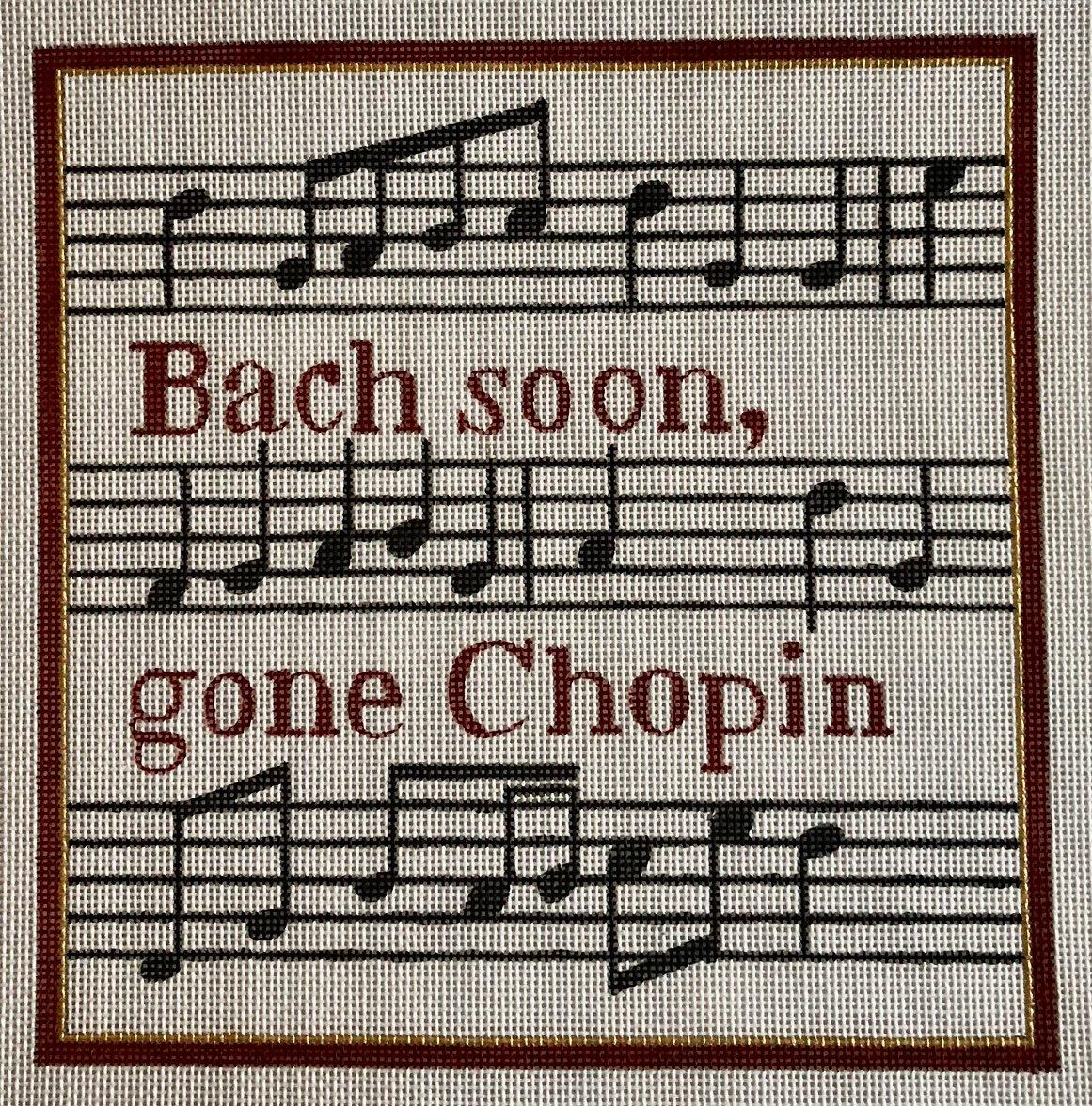 bach soon, gone chopin