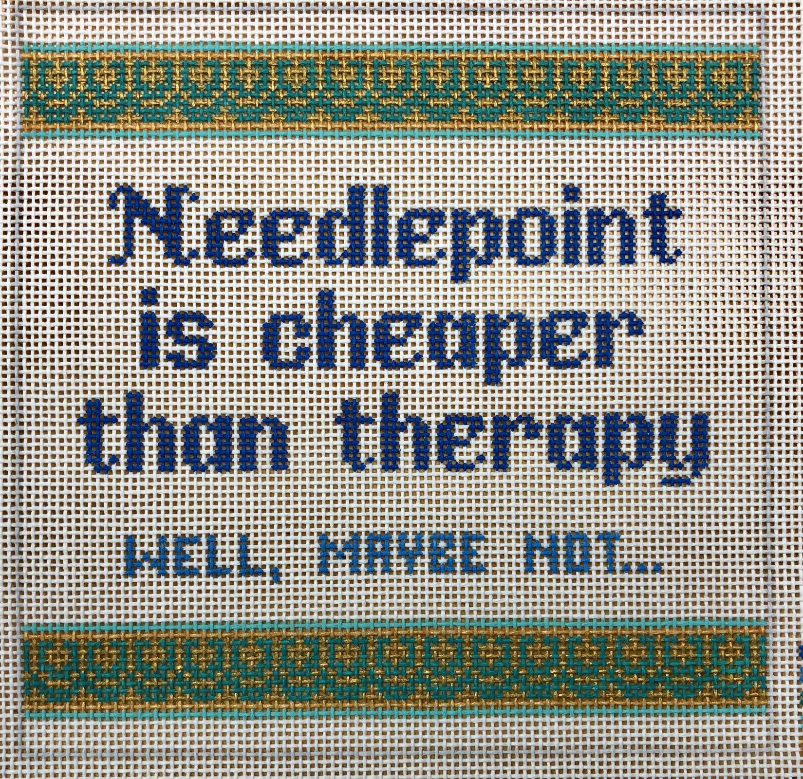 needlepoint ... cheaper than therapy