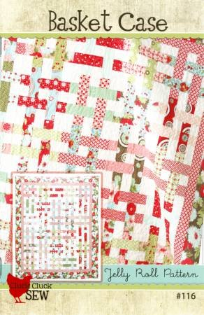Basket Case Quilt Pattern - Cluck Cluck Sew
