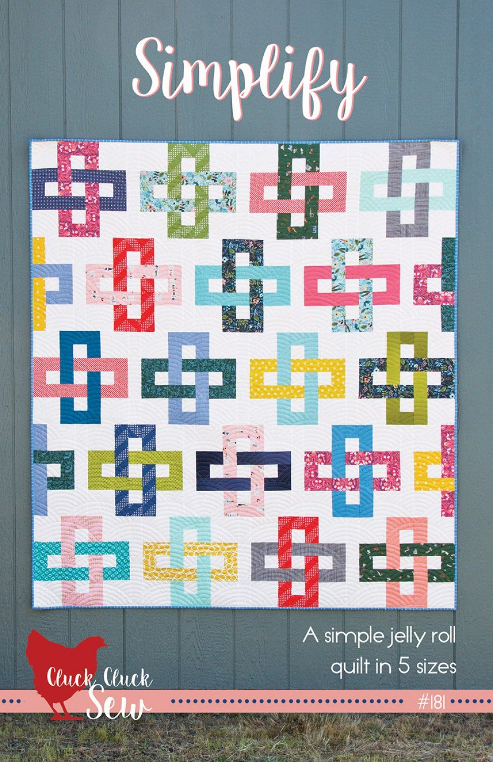 Simplify Quilt Pattern - Cluck Cluck Sew