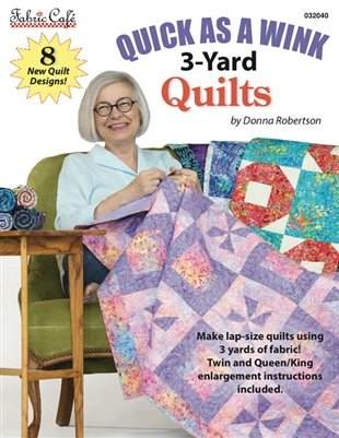 Quick As A Wink 3-Yard Quilts Pattern Book
