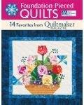Foundation-Pieced Quilts 14 Favorites from Quiltmaker Magazine