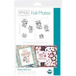 Better With You- Gina K Designs Foil-Mates Sentiments 5.5X8.5 12/Pkg