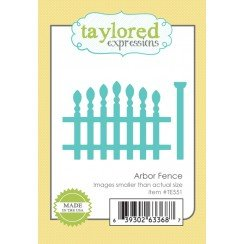 Taylored Expressions  ARBOR FENCE DIE