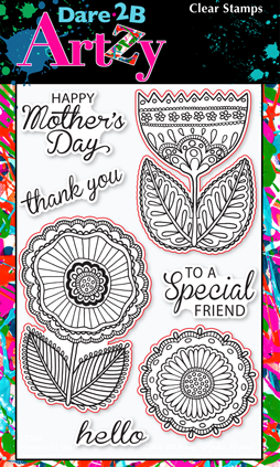 Dare 2 B Artzy Stamp- flowers for mom