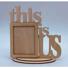 Decorative Wood Frame- This is Us