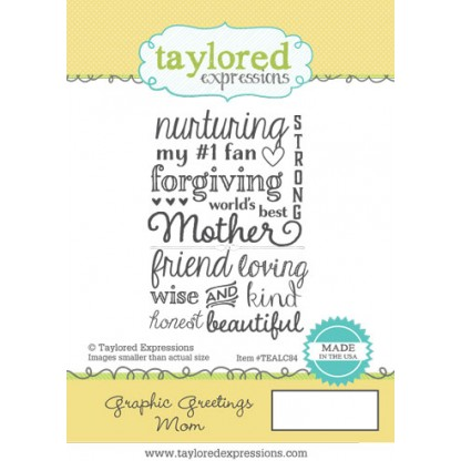 Taylored Expressions Stamp Set- Graphic Greetings Mom