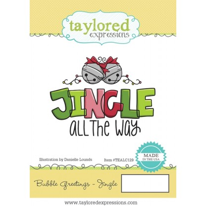 Bubble Greetings Jingle - Taylored Expressions Stamp