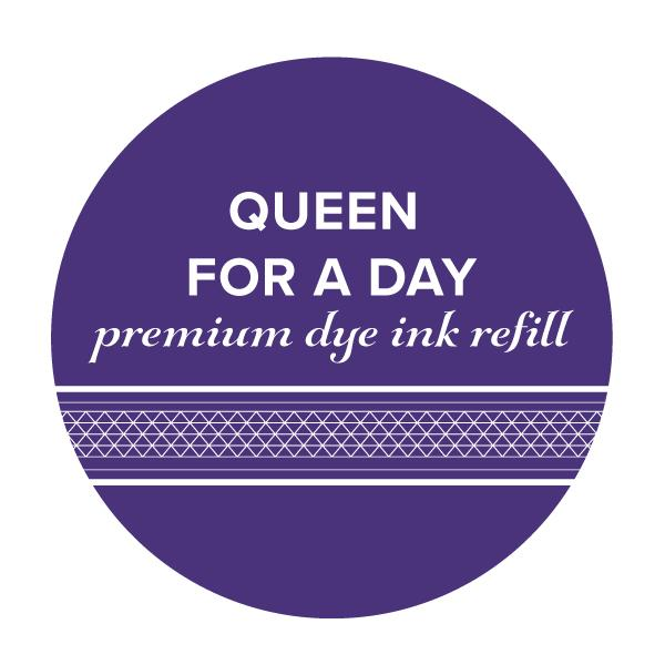 Catherine Pooler Ink Refill- Queen for a Day