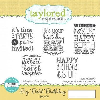 Taylored Expressions stamp- big bold birthday