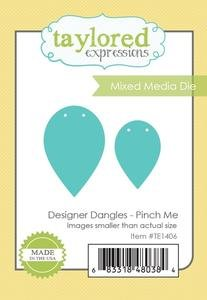 Designer Dangles Die - PINCH ME Taylored Expressions