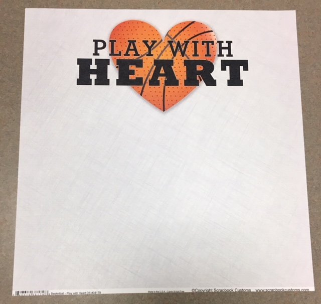 Play with Heart- basketball
