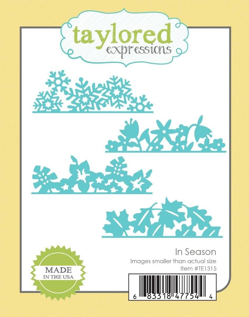 Taylored Expressions In Season Die