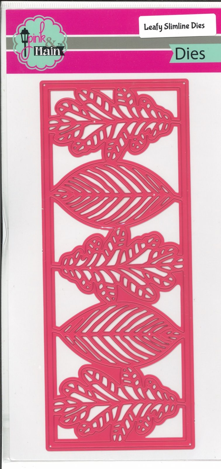 Leafy Slim Line Die- Pink and Main