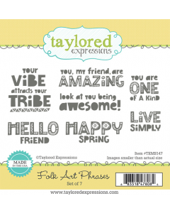 Folk Art Phrases- Taylored Expressions Stamp