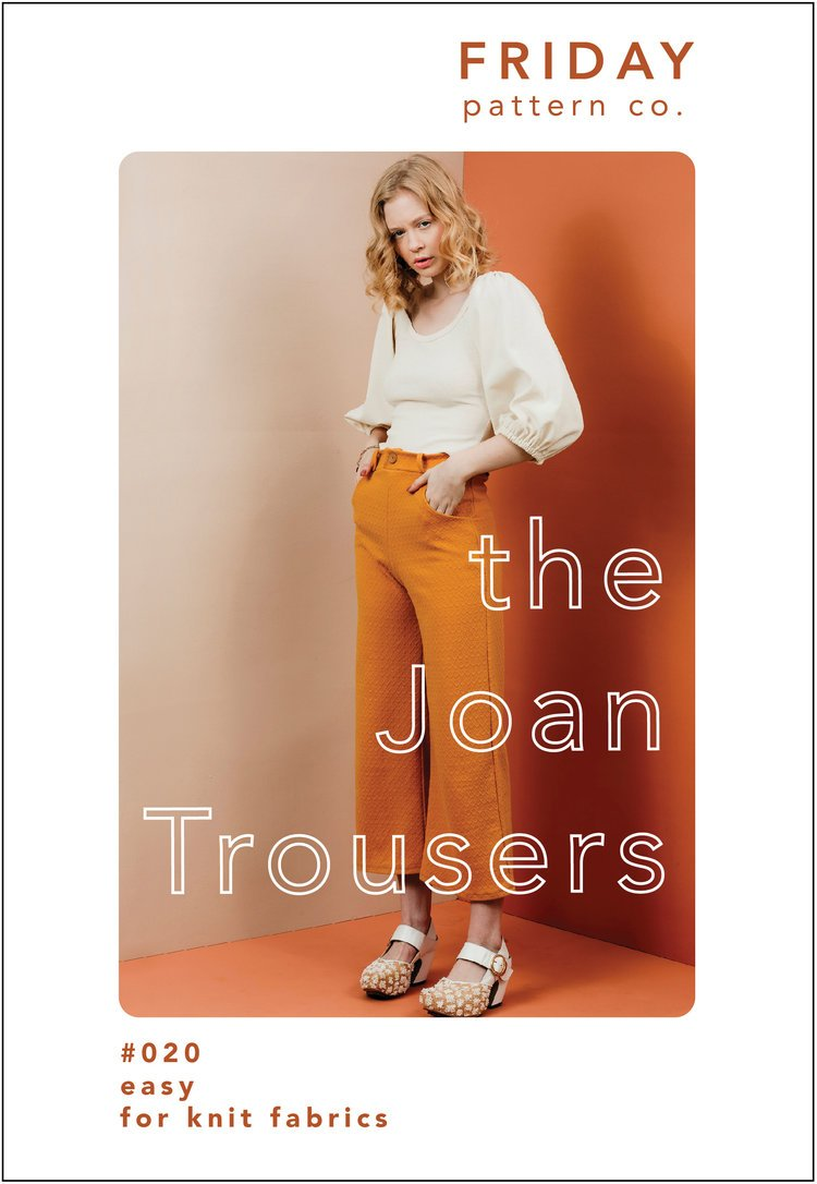Friday Pattern Co. - The Joan Trousers