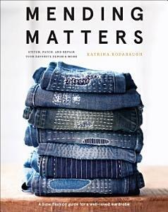 * Mending Matters by Katrina Rodabaugh