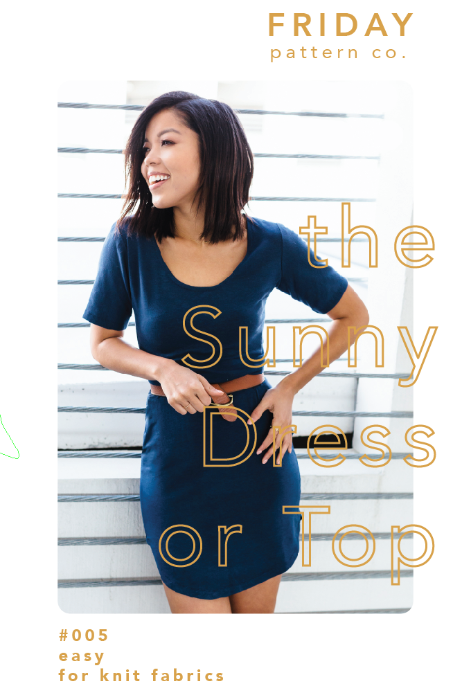 Friday Pattern Co. - The Sunny Dress or Top