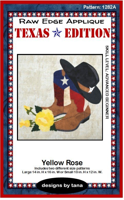 Yellow Rose Texas Edition Pattern by Tana Mueller 1282A