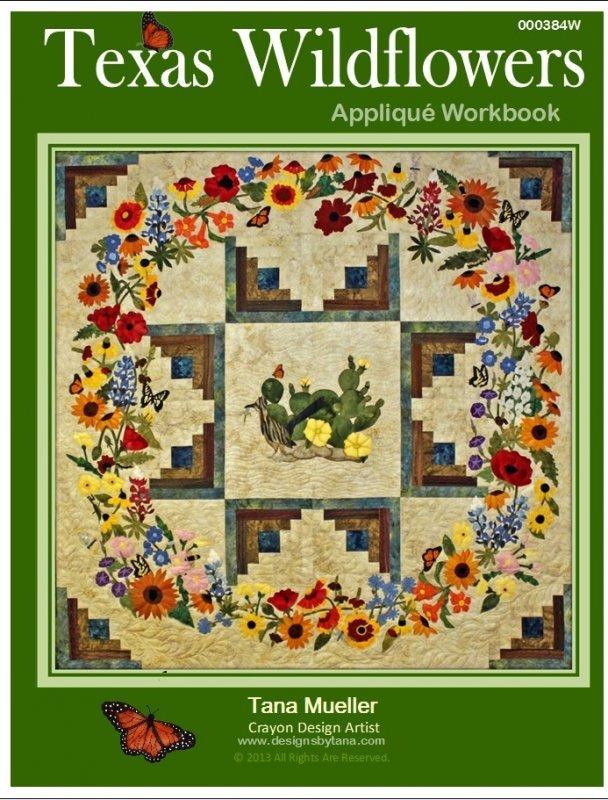 Texas Wildflowers Applique Workbook by Tana Mueller