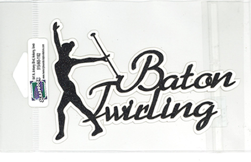 DIECUT - BATON TWIRLING