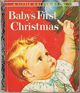 LITTLE GOLDEN BOOK - BABY'S FIRST CHRISTMAS