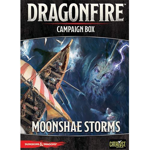 Dragonfire: Moonshae Storms Campaign