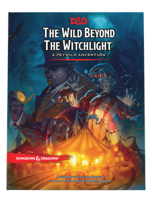 D&D 5E: Wild Beyond the Witchlight