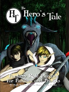 The Hero's Tale: Fantasy Role Playing for Families and Friends