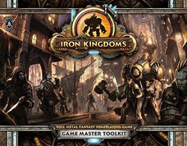 Iron Kingdoms: GM Toolkit