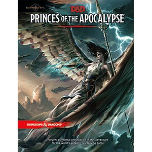 D&D 5E: Princes of the Aplocalypse
