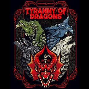 D&D 5e: Tyranny of Dragons
