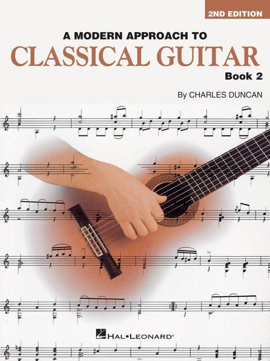 A Modern Approach to Classical Guitar- Book 2